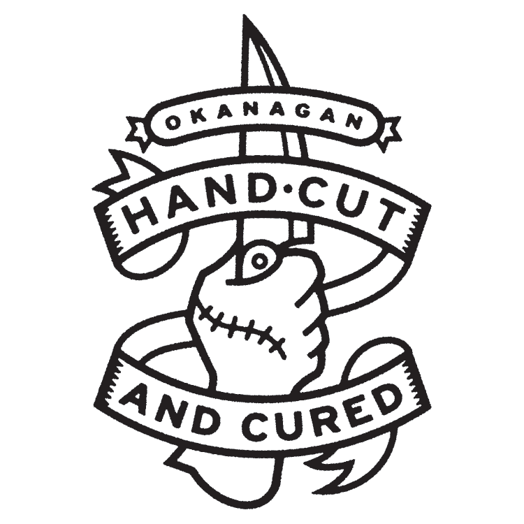Okanagan HandCut and Cured